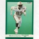1991 Fleer Football #118 Mark Clayton - Miami Dolphins