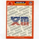 1989 Pro Set Football Super Bowl Logos #13 Super Bowl XIII Pittsburgh Steelers / Dallas Cowboys