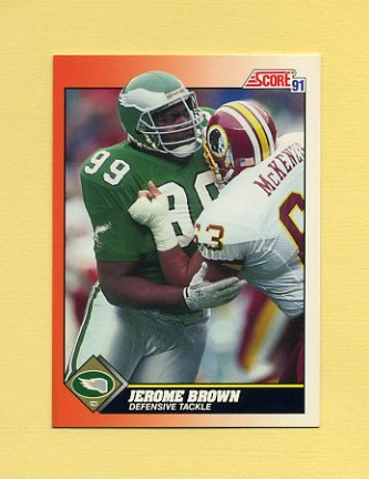 1991 Score Football #407 Jerome Brown - Philadelphia Eagles