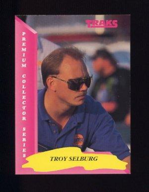 1993 Traks Racing #023 Troy Selburg