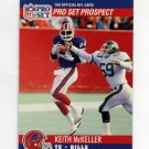 1990 Pro Set Football #726 Keith McKeller RC - Buffalo Bills