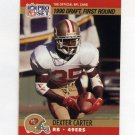 1990 Pro Set Football #693 Dexter Carter RC - San Francisco 49ers