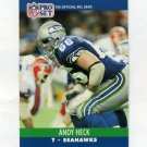 1990 Pro Set Football #647 Andy Heck - Seattle Seahawks