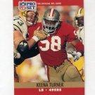 1990 Pro Set Football #637 Keena Turner - San Francisco 49ers
