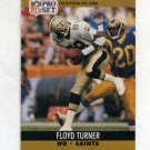 1990 Pro Set Football #590 Floyd Turner - New Orleans Saints