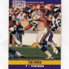1990 Pro Set Football #569 Tim Irwin - Minnesota Vikings