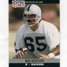 1990 Pro Set Football #547 Max Montoya - Los Angeles Raiders