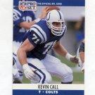 1990 Pro Set Football #522 Kevin Call - Indianapolis Colts