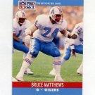 1990 Pro Set Football #514 Bruce Matthews - Houston Oilers