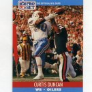 1990 Pro Set Football #509 Curtis Duncan - Houston Oilers