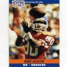 1990 Pro Set Football #486 Mark Jackson - Denver Broncos