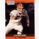 1990 Pro Set Football #474 Clay Matthews - Cleveland Browns
