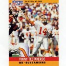1990 Pro Set Football #318 Vinny Testaverde - Tampa Bay Buccaneers