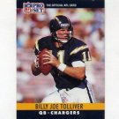 1990 Pro Set Football #282 Billy Joe Tolliver - San Diego Chargers