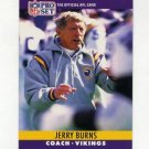 1990 Pro Set Football #200 Jerry Burns CO - Minnesota Vikings