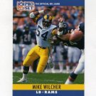 1990 Pro Set Football #175 Mike Wilcher - Los Angeles Rams