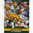 1990 Pro Set Football #108 Ron Hallstrom RC - Green Bay Packers