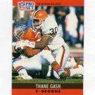 1990 Pro Set Football #070 Thane Gash RC - Cleveland Browns