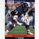 1990 Pro Set Football #058 Keith Van Horne - Chicago Bears