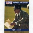 1990 Pro Set Football #028 Tom Landry HOF - Dallas Cowboys