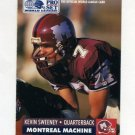 1991 Pro Set Football WLAF Inserts #17 Kevin Sweeney - Montreal Machine