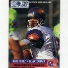 1991 Pro Set Football WLAF Inserts #10 Mike Perez - Frankfurt Galaxy