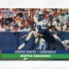 1991 Pro Set Football #662 Dwayne Harper RC - Seattle Seahawks