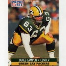 1991 Pro Set Football #508 James Campen RC - Green Bay Packers