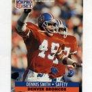 1991 Pro Set Football #495 Dennis Smith - Denver Broncos