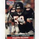 1991 Pro Set Football #438 John Rade - Atlanta Falcons