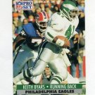 1991 Pro Set Football #255 Keith Byars - Philadelphia Eagles