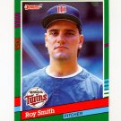 1991 Donruss Baseball #470 Roy Smith - Minnesota Twins