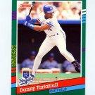 1991 Donruss Baseball #463 Danny Tartabull - Kansas City Royals
