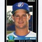 1992 Pinnacle Baseball #546 Jeff Ware - Toronto Blue Jays
