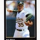 1993 Pinnacle Baseball #573 Bob Welch - Oakland A's