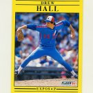 1991 Fleer Baseball #236 Drew Hall - Montreal Expos