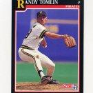 1991 Score Baseball #782 Randy Tomlin RC - Pittsburgh Pirates