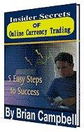 Insider Secrets of Online Currency Trading