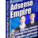 Adsense Empire - Create Your Own Adsense Empire