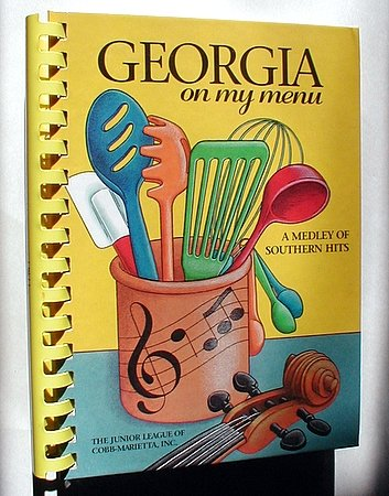 Georgia on My Menu Cookbook Junior League of Cobb-Marietta Southern Cooking