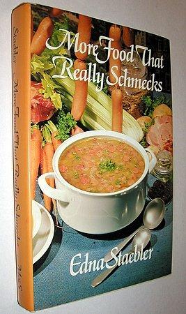 More Food That Really Schmecks Cookbook Mennonite Cooking Edna Staebler