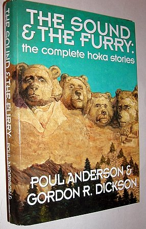 The Sound & The Furry Poul Anderson Gordon R. Dickson Fantasy SFBC Hardcover Hokas