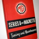 Vintage MG Automobile Repair Book Series A and Magnette Tuning Maintenance Revised Edition 1961