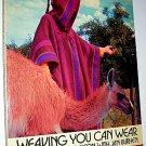 Vintage 1973 Weaving You Can Wear Book Jean Wilson Jan Burhen