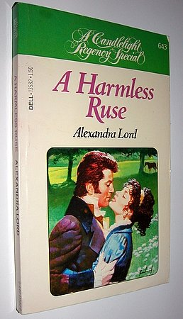 Candlelight Regency Romance #643 A Harmless Ruse Alexandra Lord