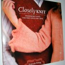 Closely Knit Hannah Fettig Knitting Handmade Gifts for the Ones You Love Softcover