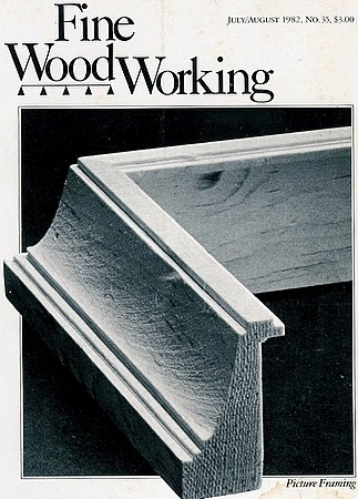 Fine Woodworking Magazine No. 35 July August 1982 Picture Framing Stripper Canoe
