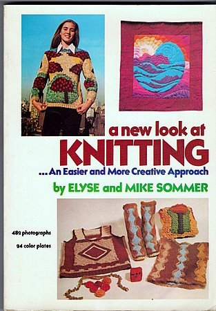 A New Look at Knitting Easier More Creative Approach Sommer PB