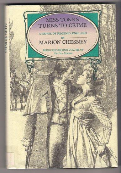 Miss Tonks Turns To Crime Marion Chesney Regency Romance Book Hardcover