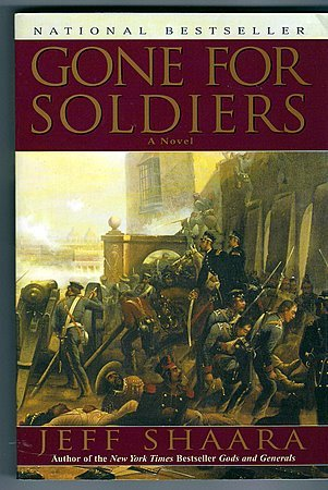 Gone For Soldiers Jeff Shaara Mexican-American War Novel
